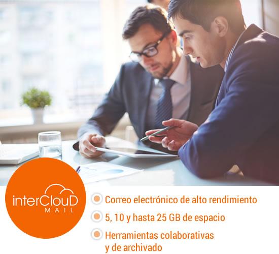 Inter Cloud Mail, una solución avanzada de hospedaje y correo electrónico de alto rendimiento, está basado en una plataforma especializada más robusta y más segura que le permitirá lograr más, mejor, y avanzar al siguiente nivel de tecnología de vanguardia, confiable, sólida y colaborativa.